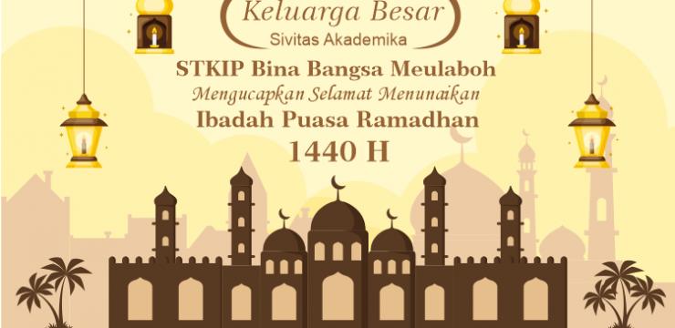 Selamat Menunaikan Ibadah Puasa Ramadhan 1440 H