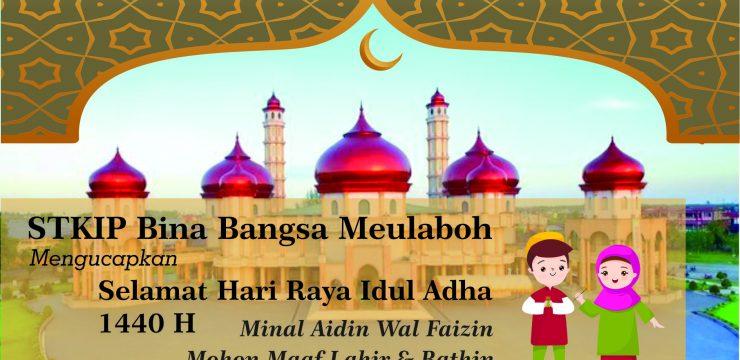 STKIP Bina Bangsa Meulaboh Mengucapkan Selamat Hari Raya Idul Adha 1440 H