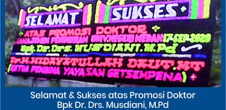 Selamat atas Promosi Doktor Bpk Dr. Drs. Musdiani, M.Pd